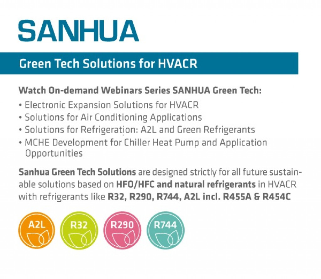 "SANHUA  ""Green Tech Solutions"" webinar recordings from MCE Digital 2021"